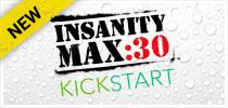 INSANITY MAX:30 Kickstart CP
